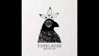 Timelapse - Heaven (original mix)