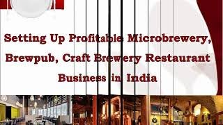 Setting Up Profitable Microbrewery, Brewpub, Craft Brewery Restaurant Business in India