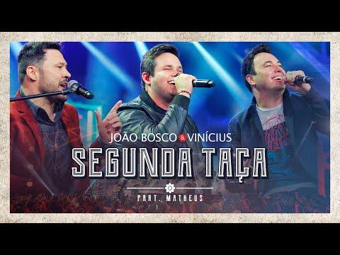 João Bosco & Vinicius ft Matheus & Kauan
