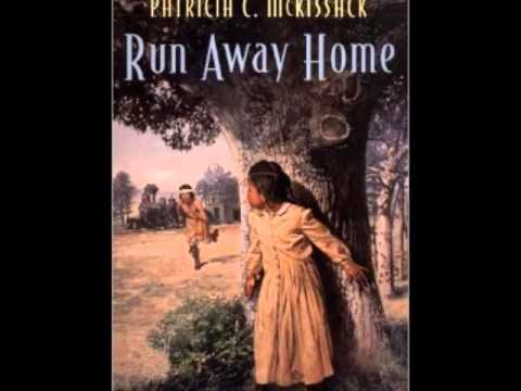 """""""Run Away Home"""" by Patricia C. McKissack"""