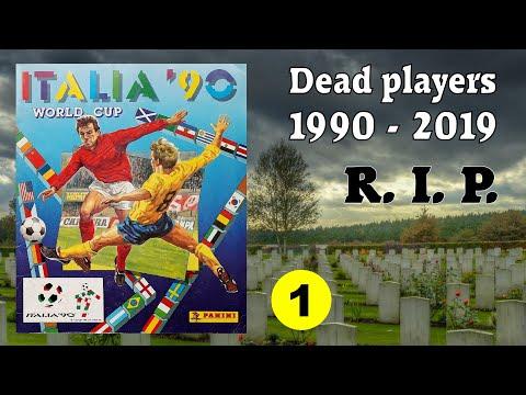 "R.I.P. Dead football players in Panini Album ""Italia 90"" 1990 - 2019"