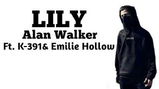 Download Alan Walker - LILY ft. K-391& Emelie Hollow
