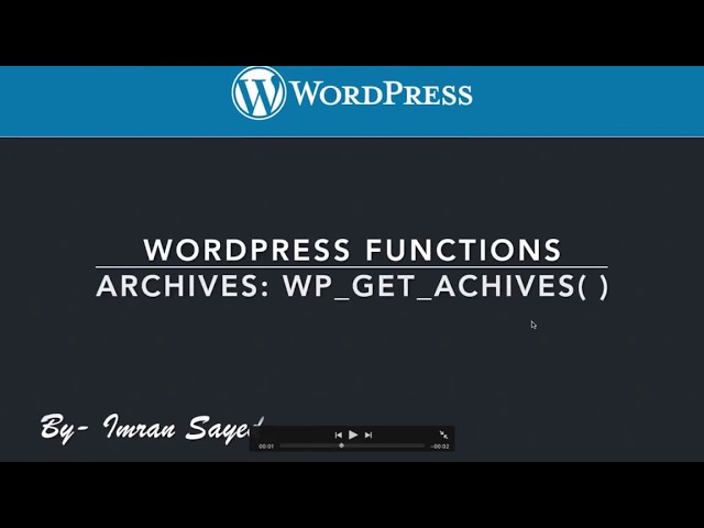 Wordpress Functions Archives Page wp get archives
