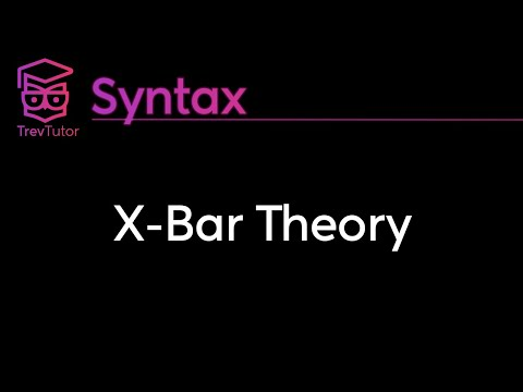 [Syntax] X-Bar Theory - Specifiers, Adjuncts, and Complements