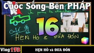 Học Tiếng Pháp # 16 : Những câu HẸN HÒ và ĐƯA ĐÓN - Cuộc Sống Bên PHÁP vlog 173