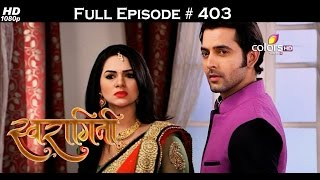 Swaragini - 8th September 2016 - स्वरागिनी - Full Episode
