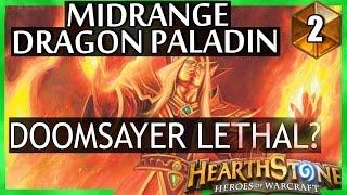 Hearthstone Midrange Dragon Paladin - Doomsayer lethal?  #2
