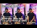 LAGU VIRAL Itu ! Bruno Mars - It Will Rain COVER by Francis Greg KEREN Abis SUARAnya