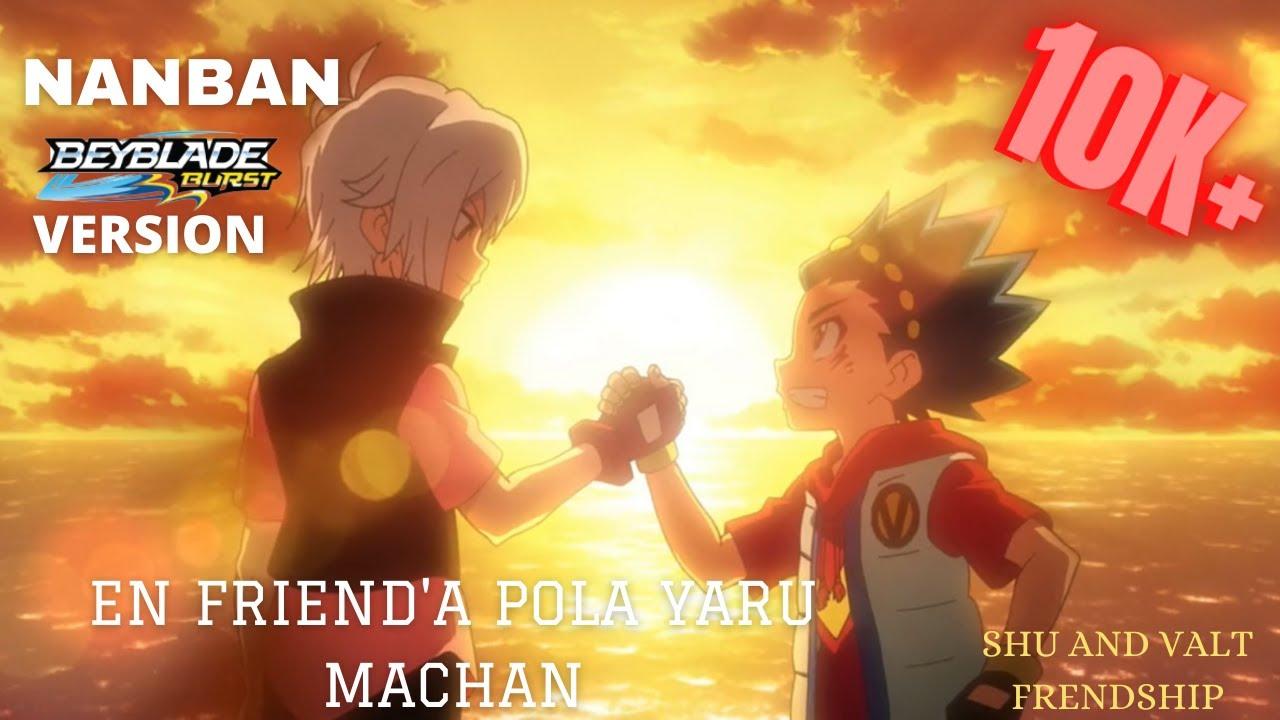 Download EN FRIENDA POLA YAARU MAACHAN   BEYBLADE VERSION   SHU x VALT FRIENDSHIP AMV   BOO's TOYLAND