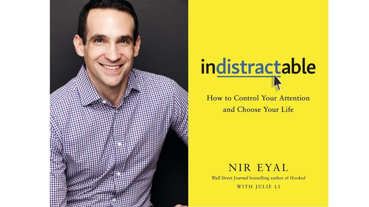 Image for Indistractable: How to Control Your Attention and Choose Your Life webinar