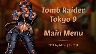 [TRLE] TR Tokyo 9 Menu