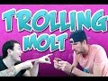 Clash of Clans     Nick trolling Molt