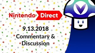 [Vinesauce] Vinny - Nintendo Direct 9.13.2018: Commentary & Discussion