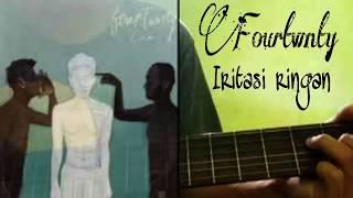 Fourtwnty - Iritasi Ringan Cover By.Ari #13