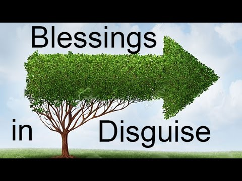 Guidance: Blessings in Disguise