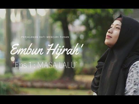 Embun Hijrah Eps 1 :