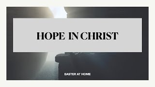 Apr 12, 2020 - HOPE IN GOD [EASTER MESSAGE]