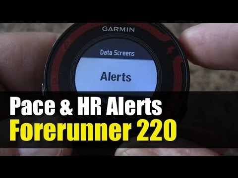 Garmin Forerunner 220 - How To Setup Pace or HR Alerts