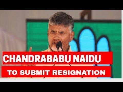 Lok Sabha Elections 2019: Chandrababu Naidu to submit his resignation today