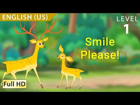 Smile Please : Learn English (US) With Subtitles - Story For Children & Adults