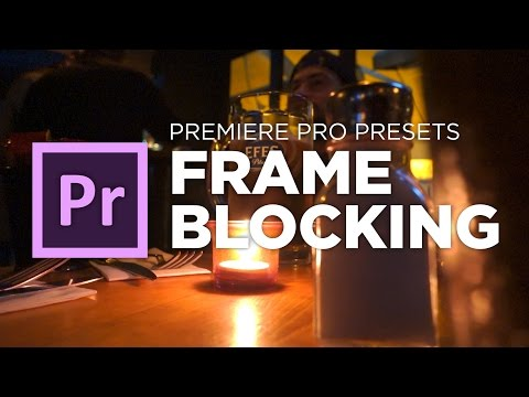 FrameBlocking Transition tutorial preset for Adobe Premiere Pro CC by Chung Dha