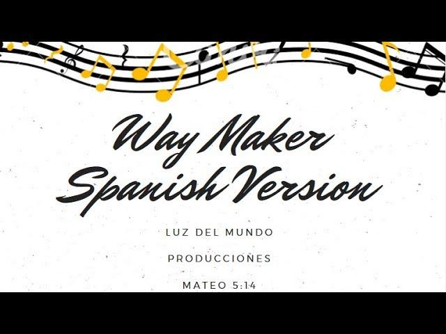 way-maker-spanish-version-lyrics-luz-del-mundo-producciones