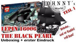 Lepin 16006 The Black Pearl - Unboxing und erster Eindruck - Review auf Deutsch