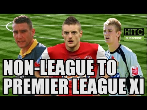 Non-League To Premier League XI