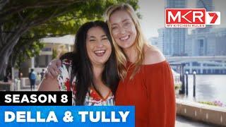 Della & Tully | MKR Season 8