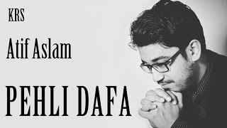 Pehli Dafa Karaoke | Atif Aslam | Ileana D'Cruz | KRS