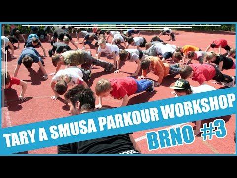 TARY A SMUSA PARKOUR WORKSHOP EP. 2 | BRNO #3