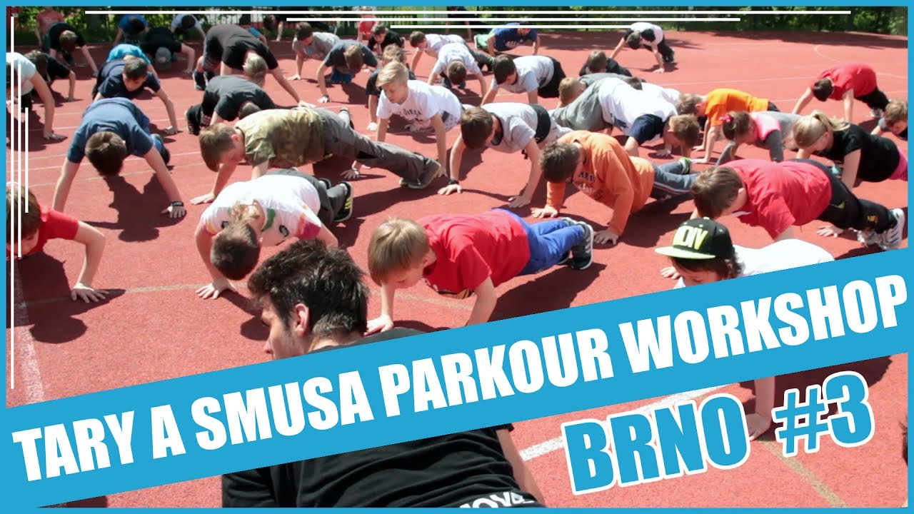 TARY A SMUSA PARKOUR WORKSHOP EP. 2 | BRNO #3