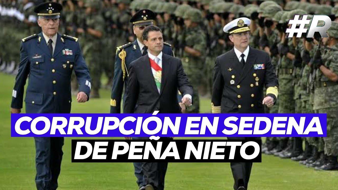 Corrupción en Sedena de Peña Nieto: Ejército desvió millones a empresa fantasma