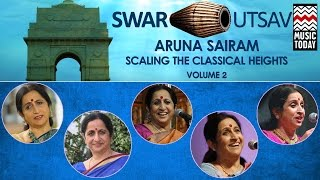 Swar Utsav 2001 | Audio Jukebox | Vol 2 | Vocal | Classical | Aruna Sairam