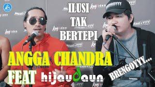 Download Angga Chandra - Ilusi Tak Bertepi (feat Hijau Daun)