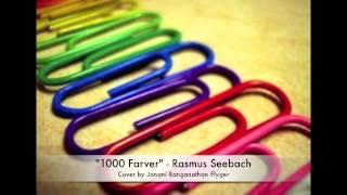 """1000/Tusind Farver"" - Rasmus Seebach (Cover)"
