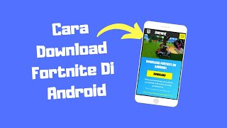 How to Download and Install Fortnite on Android [OFFICIAL]