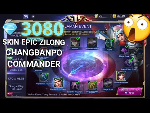 OPEN LUCKY BOX SKIN ZILONG EPIC CHANGBANPO COMMANDER | MOBILE LEGENDS