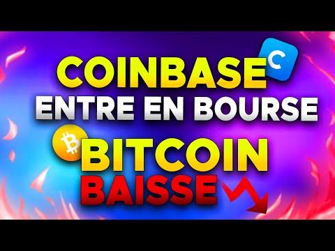COINBASE ENTRE EN BOURSE ET LE BITCOIN BAISSE ! 🚨