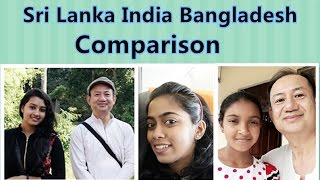 Sri Lanka India Bangladesh Comparison