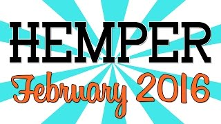 HEMPER UNBOXING!! - (February 2016)