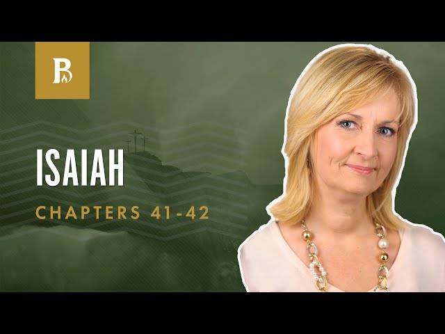 The Servant of the LORD | Isaiah 41-42