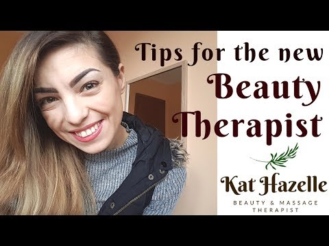 Tips and Advice for the New Beauty Therapist