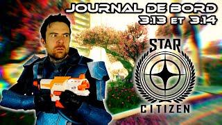 JOURNAL DE BORD - Star Citizen 3.13 et 3.14