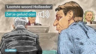 Bekijk hier 'het laatste woord' van Willem Holleeder - RTL NIEUWS