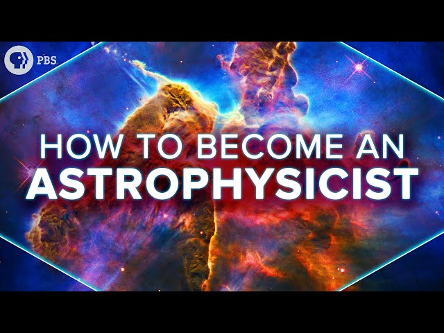 How To Become an Astrophysicist + Challenge Question!