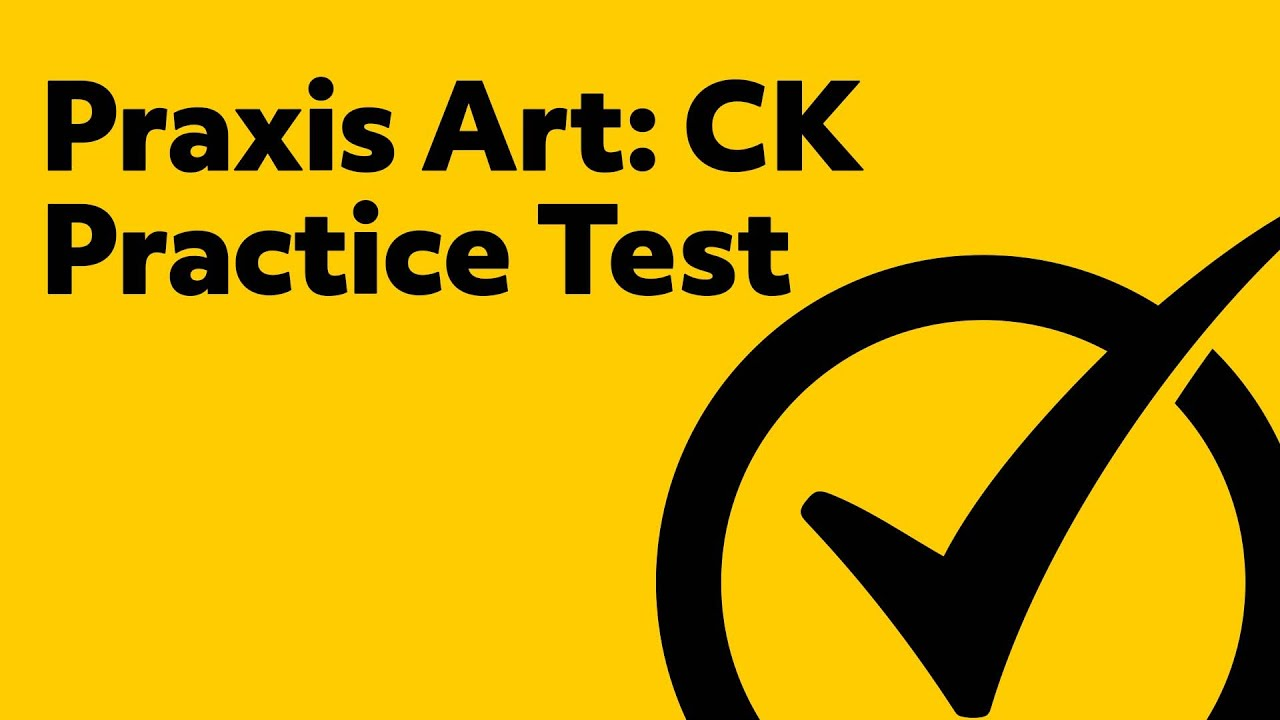 picture regarding Praxis 1 Practice Test Printable called Praxis Artwork: Pleased Practical experience (Train Try)