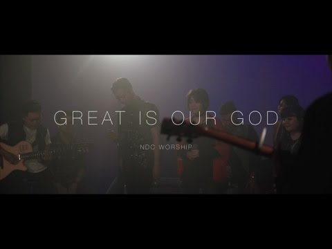NDC Worship - GREAT IS OUR GOD