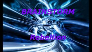 Watch Brainstorm Rebellion video