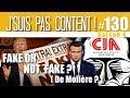 J SUIS PAS CONTENT 130 Ouverture Officielle De La Chasse Aux Fake News mp3
